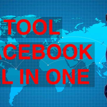 Tool Facebook All in One | Tất cả công cụ Facebook